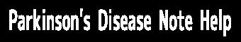 パーキンソン病のお助けノート| PD Note Help